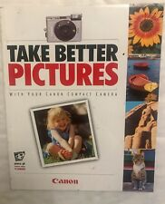Take Better Pictures with your Canon Compact Camera, PaperBack Book