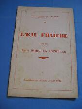 """PIERRE DRIEU LA ROCHELLE L'EAU FRAICHE 1931 EO Rare Edition """" BRAVO"""" JOUVET"""