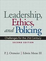 Leadership, Ethics and Policing : Challenges for the 21st Century, Paperback ...