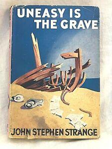 John Stephen Strange - Uneasy Is The Grave - 1st/1st 1950 Collins Crime, Jacket