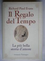 Il regalo del tempo La più bella storia d'amoreEvans Sonzogno libro come nuovo