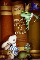 From Cover To Cover (revised Edition): Evaluating And Reviewing Children's Bo...