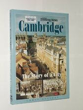 Cambridge The Story Of A City By Chris Elliott Cambridge Evening News HB/DJ 2001
