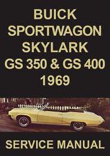 BUICK 1969 WORKSHOP MANUAL: SPORTWAGON, SKYLARK, GS350 & GS400