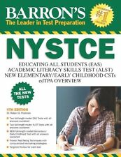 Barron's NYSTCE, 4th Edition EAS / ALST / CSTs / edTPA Study Guide