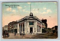 Newark NJ, Market & East Ferry Ironbound Trust Vintage New Jersey c1916 Postcard