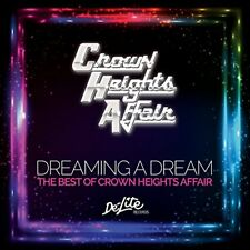 Crown Heights Affair - Dreaming a Dream The Best of Crown Heights Affair [CD]