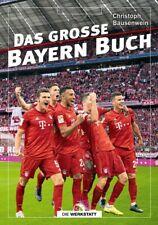 FC Bayern München - Das große Bayern-Buch