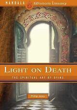 Light on Death: The Spiritual Art of Dying (Mandala Wisdom Library)