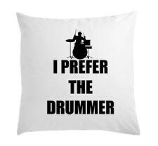 I Prefer The Drummer Funny Slogan White Pillow Case Cushion Cover 40 cm