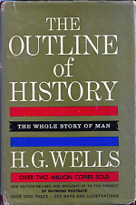 The Outline of History: The Whole Story of Man, Volume 1, by H.G. Wells (1961)
