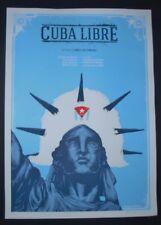 CUBA LIBRE Original Signed Screen-printed Movie Poster CUBAN Limited Edition ART