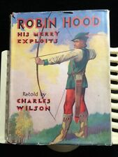 """1933 Edition of """"Robin Hood - His Merry Exploits"""" as retold by Charles Wilson"""