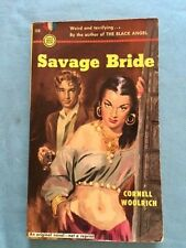 SAVAGE BRIDE - FIRST EDITION BY CORNELL WOOLRICH