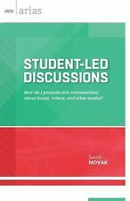Student-Led Discussions: How Do I Promote Rich Conversations about Books, Videos