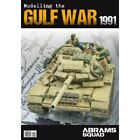 Abrams Squad Magazine SPECIAL EDITION 04 - Modelling the Gulf War 1991