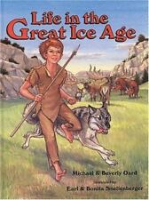 Life in the Great Ice Age Book by Michael J. Oard Beverly Oard Christian Science