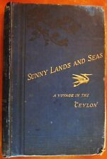 Rare Sunny Lands and Seas Voyage in the SS. Ceylon Book California World Travel