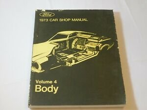 Ford 1973 Car Shop Manual Volume 4 Body 365-126-73D Paperback Book Pre-owned
