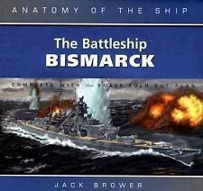 The Battleship Bismarck (Anatomy of the Ship)-ExLibrary