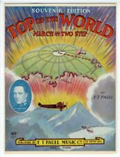 E T PAULL AVIATION EXPLORATION Sheet Music 1926 Top Of The World RICHARD E BYRD