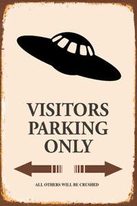 Aliens Visitors Parking Only Motif 1 Bouclier Voûté Étain Signer 20 X 30 CM