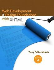 Web Development and Design Foundations with XHTML by Terry Felke-Morris (2009)