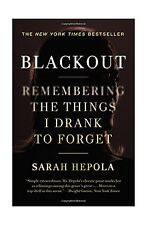 Blackout: Remembering the Things I Drank to Forget Free Shipping