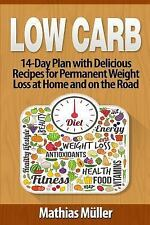 Low Carb: Low Carb Recipes: 14-Day Plan with Delicious Recipes for Permanent...