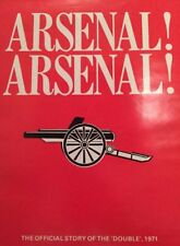 Arsenal! Arsenal! Book 1st Addition The Official Story Of The Double 1971