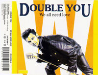 Double You ‎Maxi CD We All Need Love - Germany (M/M)