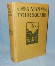 Vintage Western 1919 A Man Four Square by William Mac Leod Raine