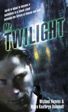 Michael Reaves / Mr Twilight 2006 FICTION Mass Market First Edition