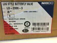 """NIBCO LD-2000-3 3"""" Lug Butterfly Ductile Iron EPDM Liner Bronze Disc NLG100F NEW"""