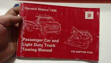 1998 GENERAL MOTORS CAR & TRUCK TOWING MANUAL ALL DIVIS