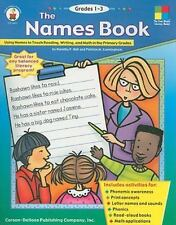 The Names Book: Using Names to Teach Reading, Writing, and Math in the Primary G