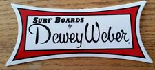 Dewey Weber Surfboard sticker surfing decal surf  Longboard
