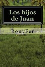Los hijos de Juan (Spanish Edition)