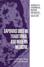 Saponins Used in Traditional and Modern Medicine (Advances in Experime-ExLibrary