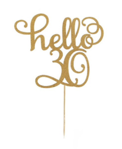 """1 x Glitter """"Hello 30"""" Cake Topper 5 Colours Happy Birthday 30th Decoration"""