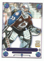 2000-01 Crown Royale Jewels Of The Crown #9 Patrick Roy Colorado Avalanche