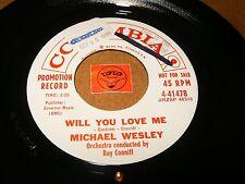 MICHAEL WESLEY - WILL YOU LOVE ME - MAGIC LOVER  / LISTEN - TEEN  POPCORN