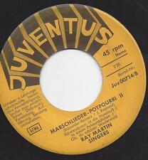 Ray Martin Singers : Marschlieder-Potpourri : Schwarzbraun ist die Haselnuss etc