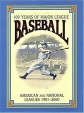 100 Years of Major League Baseball : American and National Leagues, 1901-2000 by