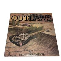 Outlaws – Greatest Hits Of The Outlaws, High Tides Forever LP 1982 Arista