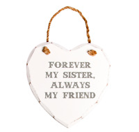 Sass & Belle Forever My Sister Wooden Heart Wall Hanging Plaque Shabby Chic Sign