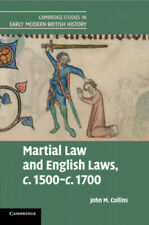 Martial Law and English Laws, c.1500-c.1700 (Cambridge Studies in Early Modern