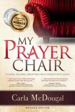 My Prayer Chair: By McDougal, Carla