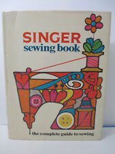 """VTG SINGER CO Sewing Book """"The Complete Guide To Sewing"""" 1969 HC DJ Cunningham"""