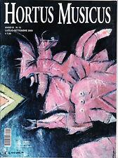 HORTUS MUSICUS n. 15 luglio - settembre 2003 Musica antica
